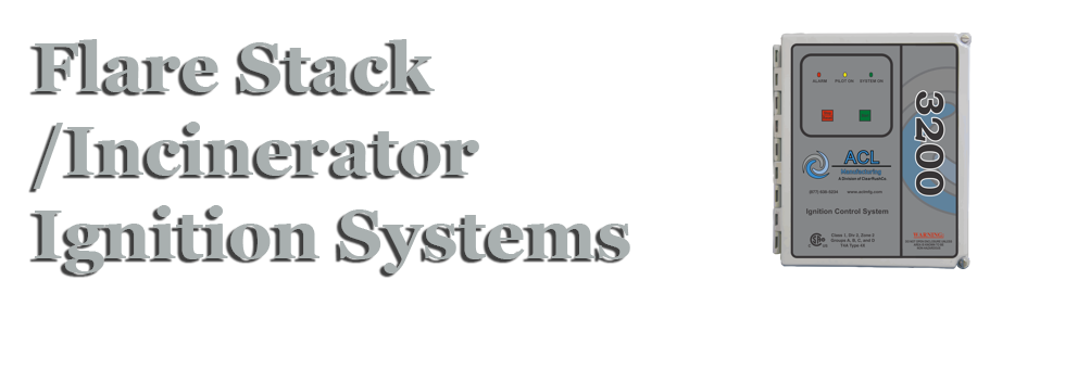 Flare Stack / Ininerator Ignition Systems